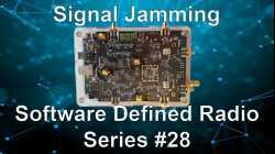 Signal Jamming - Software Defined Radio Series #28